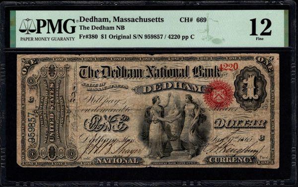 Original Series $1 The Dedham National Bank of Massachusetts PMG 12 Fr.380 Charter Ch#669 Item #1991759-001