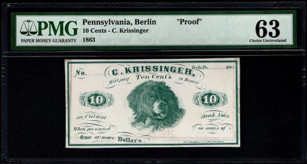 1863 Ten Cents C. Krissinger Berlin Pennsylvania PROOF Note PMG 63 Item #5014305-020
