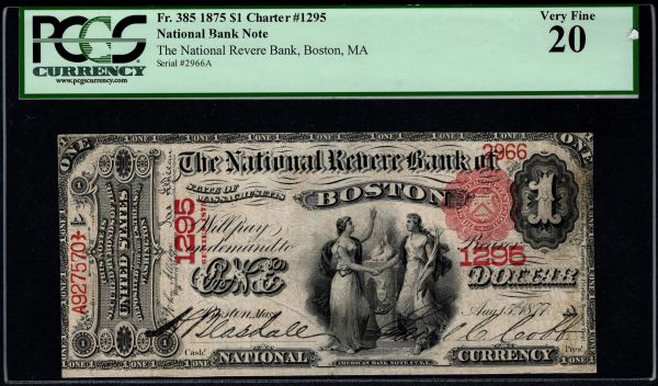 1875 $1 The National Revere Bank of Boston Massachusetts PCGS 20 Fr.385 Charter CH#1295 Item #59092340