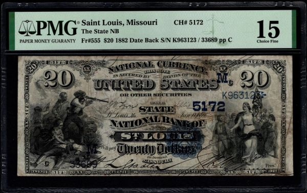 1882 $20 The State National Bank of St. Louis Missouri PMG 15 Fr.555 Charter CH#5172 Item #1991764-004