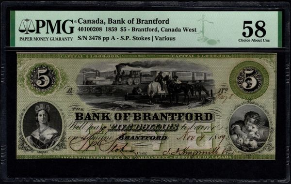 1859 $5 Canada, Bank of Brantford, Canada West PMG 58 Cat.40100208 RARE Item #2001369-013