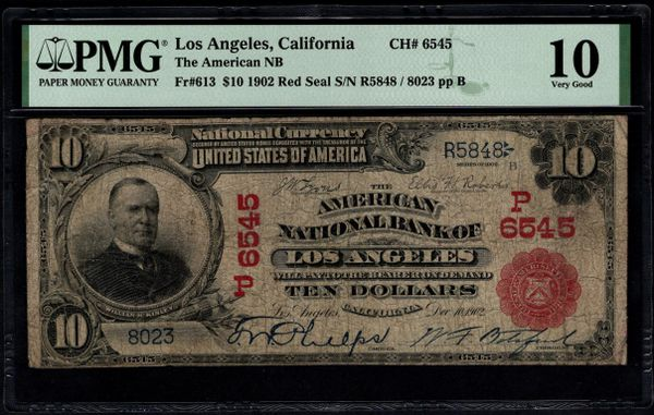 1902 $10 The American National Bank of Los Angeles California Red Seal PMG 10 Fr.613 Charter CH#6545 Item #8082737-026
