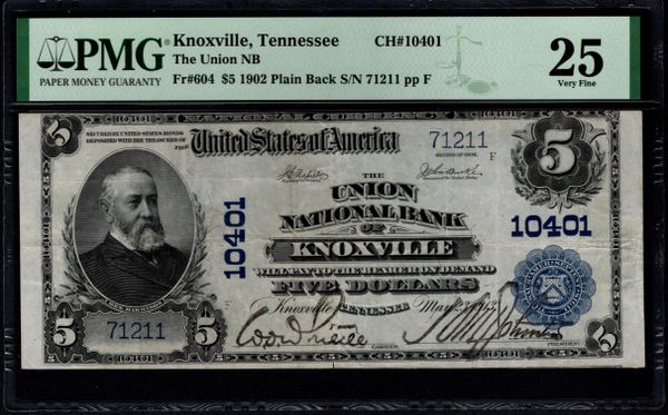 1902 $5 The Union National Bank of Knoxville Tennessee PMG 25 Fr.604 Charter CH#10401 Item #1992050-007