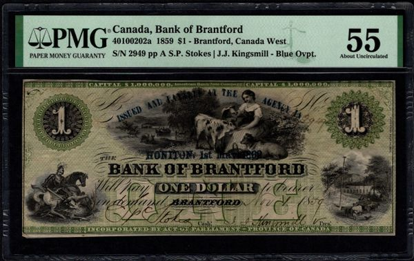 1859 $1 Canada, Bank of Brantford, Canada West PMG 55 Cat.40100202a Item #2001369-016