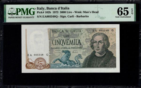 1973 Italy, Banca d'Italia 5000 Lire PMG 65 EPQ Pick #102b Item #2001573-013