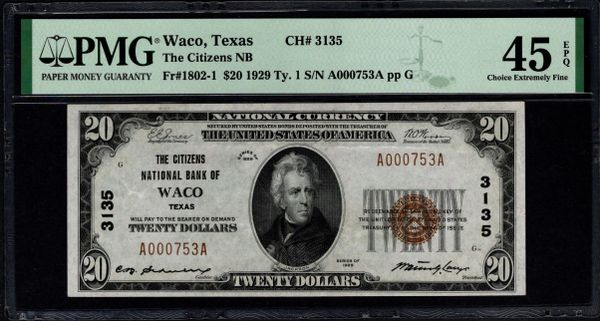 1929 $20 Citizens National Bank of Waco Texas PMG 45 EPQ Fr.1802-1 Charter CH#3135 Item #1991965-018