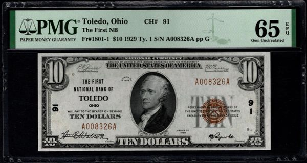 1929 $10 First National Bank of Toledo Ohio PMG 65 EPQ Fr.1801-1 Charter CH#91 Item #1888123-048