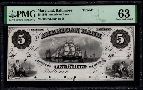 1858 $5 American Bank Baltimore Maryland PROOF Note PMG 63 Item #1962741-001