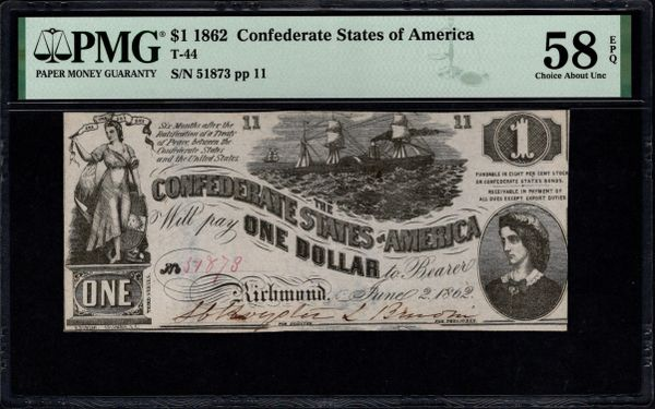 1862 $1 T-44 Confederate Currency PMG 58 EPQ Lucy Pickens Civil War Note Item #1992165-006