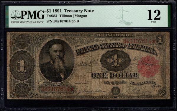 1891 $1 Treasury Stanton Note PMG 12 Fr.351 Item #8076179-020
