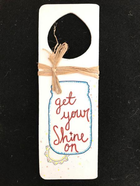 Shine On door hanger