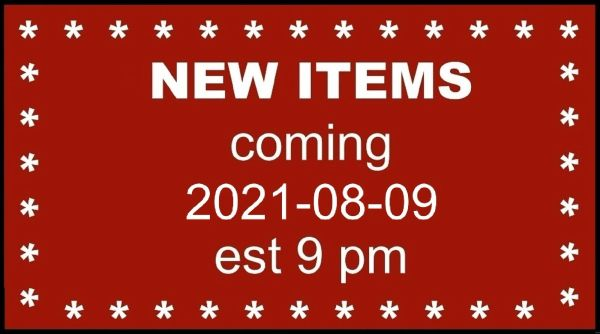 FOR INFORMATION ONLY - new items coming - not an item for sale