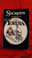 Secretos Del Oriate de la Religion Yoruba