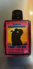 1/2 oz Te Deseo Desesperadamente - I Want You Bad