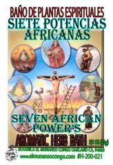 7 Potencias Africanas Baño Espiritual de Hierbas - 7 African Powers Spiritual Herbal Bath