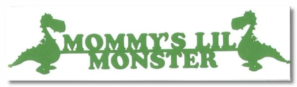 Mommy's Lil Monster Border Die-Cut