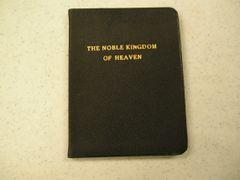 THE NOBLE KINGDOM OF HEAVEN