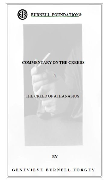 COMMENTARY ON THE CREEDS 1