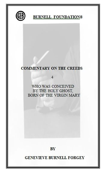 COMMENTARY ON THE CREEDS 4