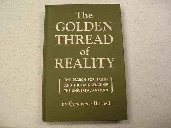 THE GOLDEN THREAD OF REALITY