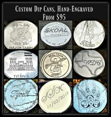 Custom Engraved Dip Can and Lid, Chew Can