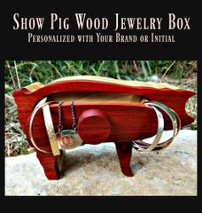 Wood Show Pig Jewelry Box, customized with your initial or brand