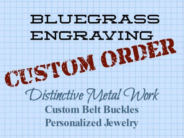 Custom buckle order for Brock G.