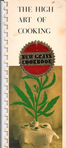 The High Art of Cooking - 1971 - marijuana cookbook