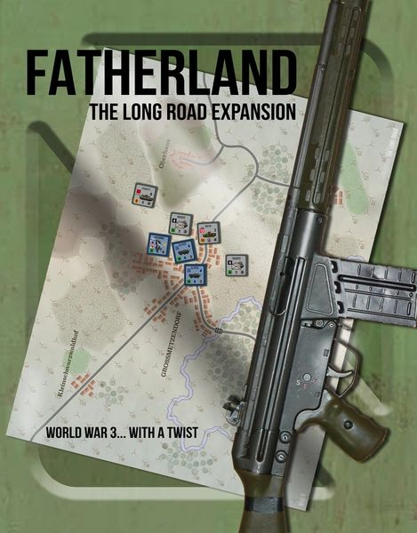 The Long Road Expansion: Fatherland