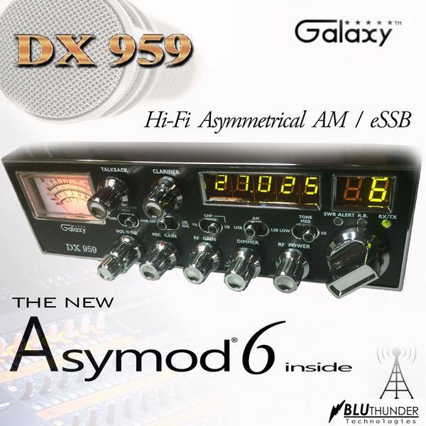 Asymod ™ and the Galaxy DX-959 Hi-Fi Asymmerical AM and eSSB