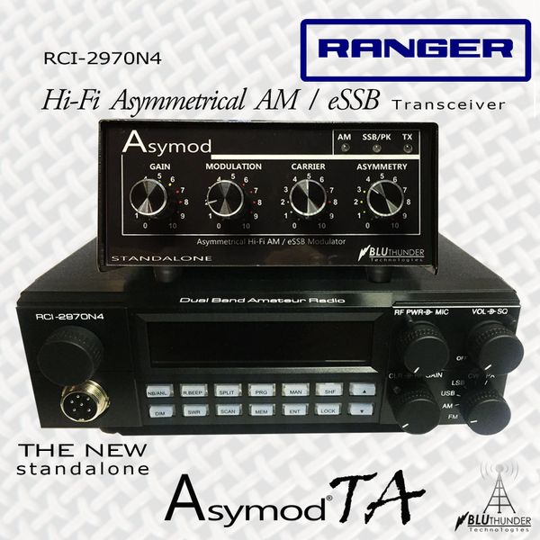 Ranger RCI-2970 N4 and the Asymod™ Standalone - Hi-Fi Asymmerical AM and  eSSB Transceiver