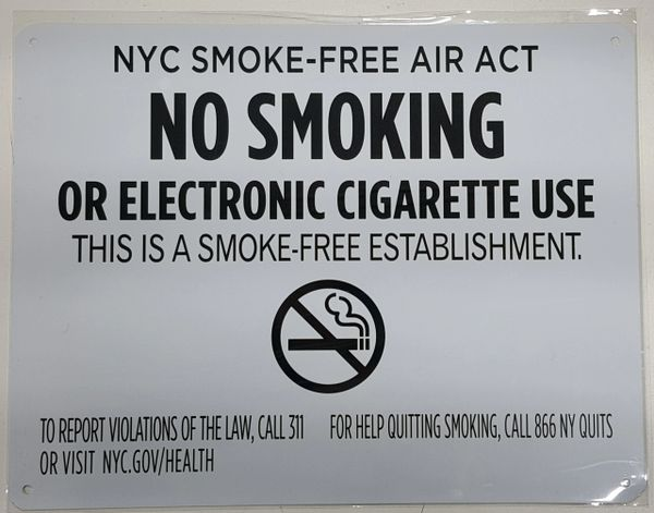 Nyc Smoke Free Act Sign Quot No Smoking Or Electric Cigarette