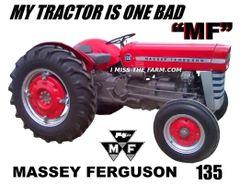 "MASSEY FERGUSON 135 ""MY TRACTOR IS ONE BAD MF"" KEYCHAIN"