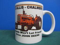 "ALLIS CHALMERS D17 ""FRIENDS WON'T LET FRIENDS DRIVE JD""COFFEE MUG"