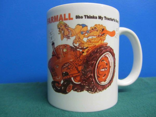 "FARMALL ""SHE THINKS MY TRACTOR""S SEXY"" COFFEE MUG"