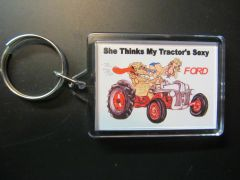 "FORD ""SHE THINKS MY TRACTOR'S SEXY"" KEYCHAIN"