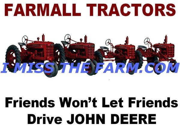 """FARMALL """"Friends Won't Let Friends Drive JD"""" SWEATSHIRT"""