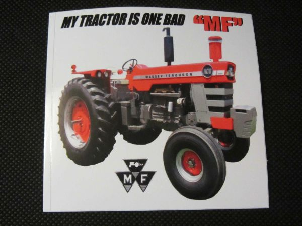 "MASSEY FERGUSON ""MY TRACTOR IS ONE BAD MF"" Bumper sticker"