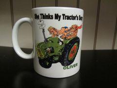 "OLIVER ""SHE THINKS MY TRACTOR'S SEXY"" COFFEE MUG"