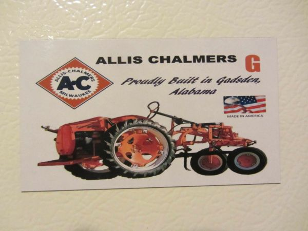 "ALLIS CHALMERS G ""PROUDLY BUILT IN GADSDEN ALABAMA"" Fridge/toolbox magnet"