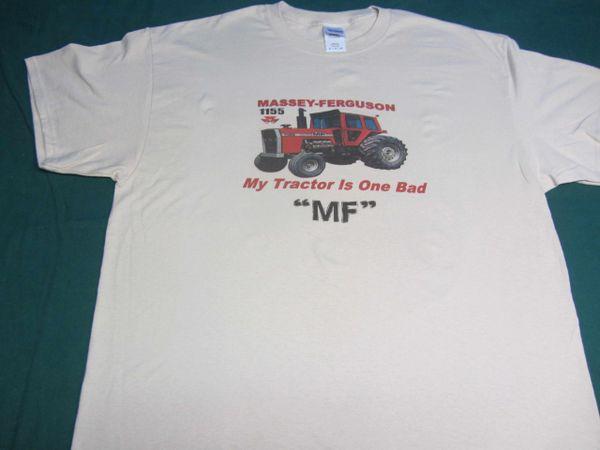 "MASSEY FERGUSON 1155 ""MY TRACTOR IS ONE BAD MF"" TEE SHIRT"