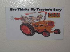 "MINNEAPOLIS MOLINE ""SHE THINKS MY TRACTORS SEXY (IMAGE #1) Fridge/toolbox magnet"