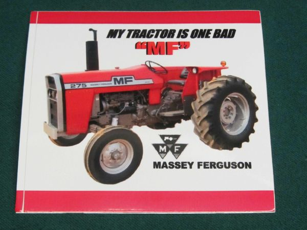 "MASSEY FERGUSON 275 ""MY TRACTOR IS ONE BAD MF"" Bumper sticker"