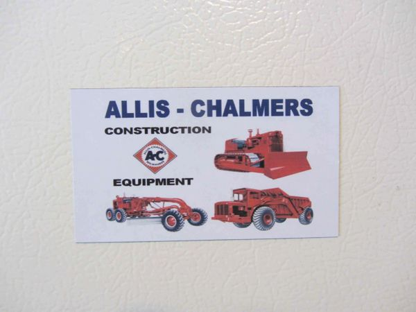 ALLIS CHALMERS CONSTRUCTION EQUIPMENT Fridge/toolbox magnet