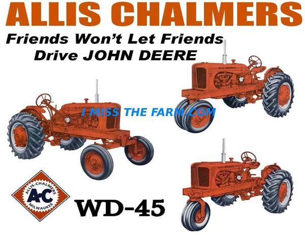 "ALLIS CHALMERS WD45 ""FRIENDS WON'T LET FRIENDS DRIVE JD"" COFFEE MUG"