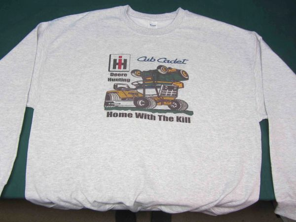 "CUB CADET DEERE HUNTING ""HOME WITH THE KILL"" SWEATSHIRT"