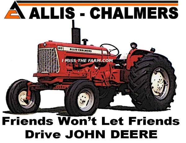 "ALLIS CHALMERS D17 ""FRIENDS WON'T LET FRIENDS DRIVE JD"" KEYCHAIN"