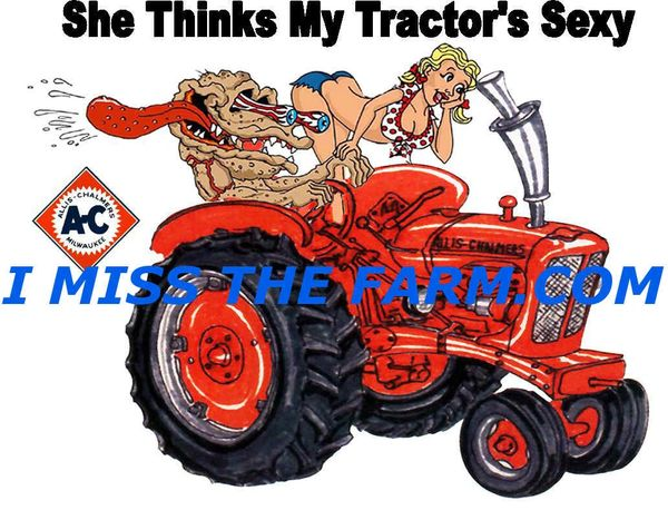 "ALLIS CHALMERS ""SHE THINKS MY TRACTOR'S SEXY""COFFEE MUG"