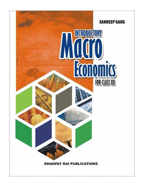Introductory Macroeconomics ClassXII by Sandeep Garg-dhanpatrai