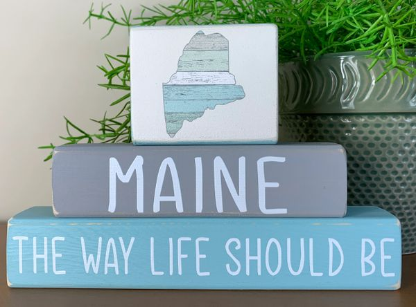 Maine - The Way Life Should Be Stacker